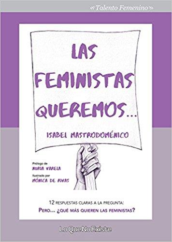 #LasFeministasQueremos
