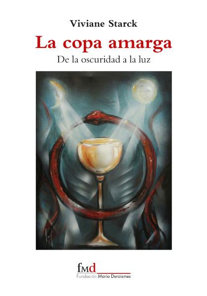 La Copa Amarga, nuevo libro de la Fundación